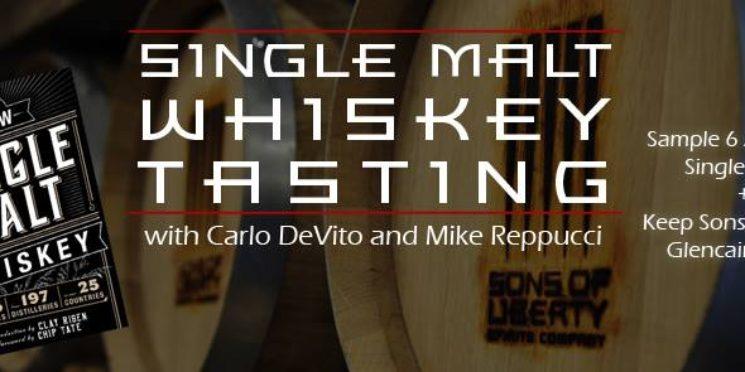 Single Malt Tasting with World Renowned Spirits Writer Carlo DeVito