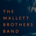 The Mallett Brothers at The Met